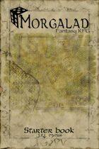 Morgalad Fantasy RPG Starter Book