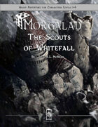S1 - The Scouts of Whitefall