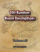 100 Random Room Descriptions Volume 43