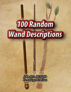 100 Random Wand Descriptions