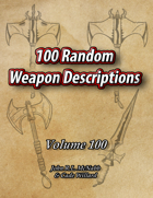100 Random Weapon Descriptions Volume 100