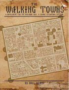 Walking Towns: A Savage Supplement