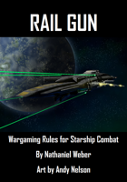Rail Gun: Wargaming Rules for Starship Combat (Playtest)