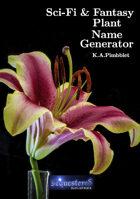 Sci-Fi and Fantasy Plant Name Generator