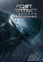 First Contact : X-Corps, Quickstart