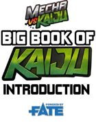Mecha vs Kaiju: Big Book of Kaiju - Introduction