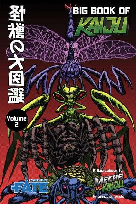 Mecha vs Kaiju: Big Book of Kaiju - Insect (Fate Core)