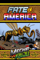 Mecha vs Kaiju: Fate of America