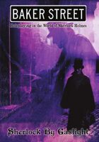 Baker Street: Sherlock by Gaslight