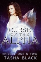Curse of the Alpha: Episodes 1 & 2