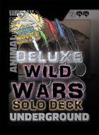Wild Wars - Deluxe Solo Deck - Underground