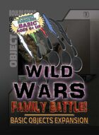 Wild Wars: Family Battle! - Basic Objects Expansion