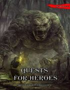Quests for Heroes