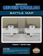 Seven Worlds Battlemap 04 - Gareth Keep