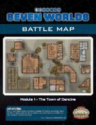 Seven Worlds Battlemap 05 - The Town of Dancine