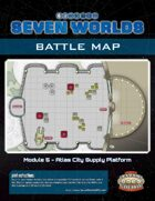 Seven Worlds Battlemap 10 - Supply Platform