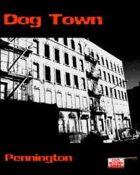 Dog Town: Pennington