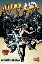 FCBD: Attack of the Alterna Zombies!