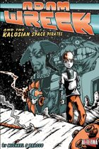Adam Wreck & the Kalosian Space Pirates