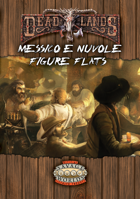 DeadLands Reloaded: Messico & Nuvole - Figure Flats