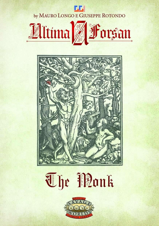 Ultima Forsan - The Monk