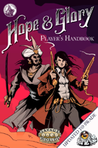 Hope&Glory: Player's Handbook (Savage Worlds Adventure Edition)