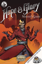 Hope&Glory: Master's Guide (Savage Worlds Adventure Edition)