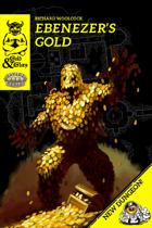 Gold&Glory: Ebenezer's Gold