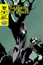Gold&Glory: Garden of Bones