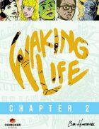 Waking Life #2: Worlds Apart