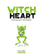 WitchHeart: A One-Shot Horror Story