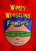 Wimpy Wrestling Fighters