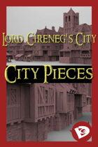 Lord Cireneg's City: City Pieces