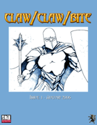 Claw / Claw / Bite Issue 1 - 2nd Printing