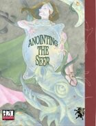 Anointing the Seer - d20 fantasy system adventure