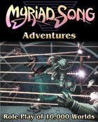 MYRIAD SONG - Adventures