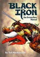 BLACK IRON - An Ironclaw Novel