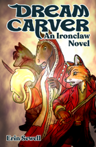 DREAM-CARVER - An Ironclaw Novel