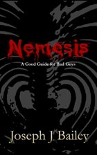 Nemesis: A Good Guide for Bad Guys