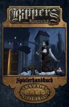 Rippers Resurrected: Spielerhandbuch