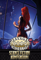 Savage Worlds: Science-Fiction-Kompendium
