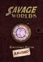 Savage Worlds: Gentleman's Edition Revised
