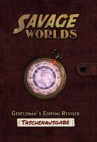 Savage Worlds: Gentleman's Edition Revised – Taschenausgabe
