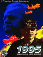 1995 Milosevic's Last Gamble