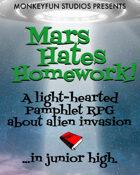 Mars Hates Homework!