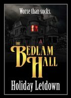 Bedlam Hall Holiday Letdown [BUNDLE]
