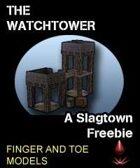 Slagtown: Watchtower