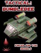 Tactical: BumbleBee