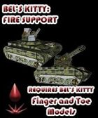 Bel's Kitty: Fire Support