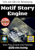 Motif Story Engine (Solo and GM-Lite Roleplaying Toolkit)